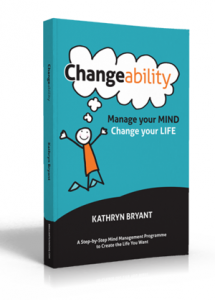 The Changeability Book: Manage your Mind, Change your LIfe