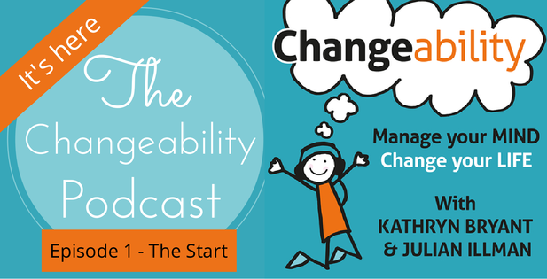 CA001: Changeability Podcast - The Start