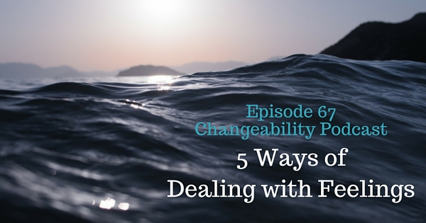 5 ways of dealing with feelings