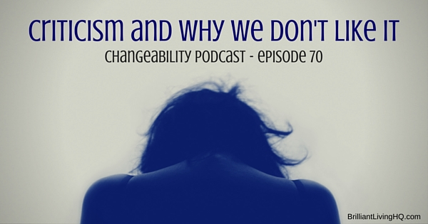 Criticism and why we don't like it
