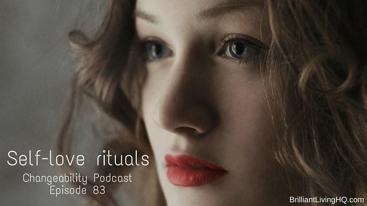 Self-love rituals