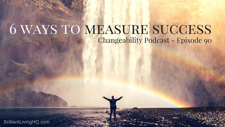 6 ways to measure success