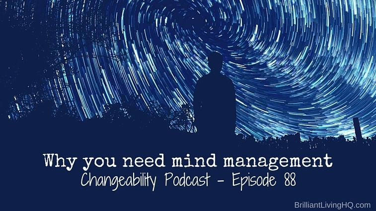 Why you need mind management