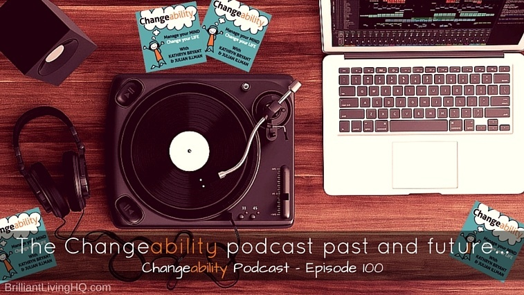 The Changeability Podcast past and future